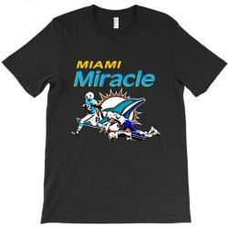 miami miracle T-Shirt   Artistshot