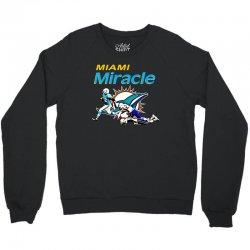 miami miracle Crewneck Sweatshirt   Artistshot