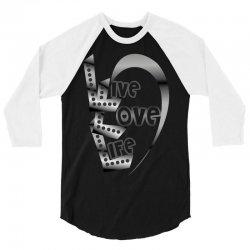 live love life 3/4 Sleeve Shirt | Artistshot