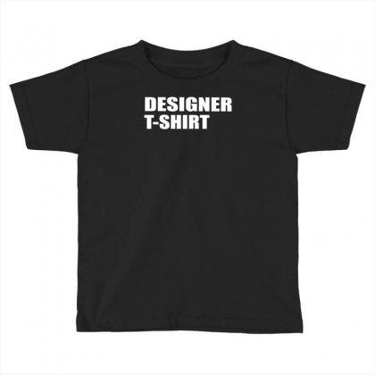 Designer Toddler T-shirt Designed By Lub1s