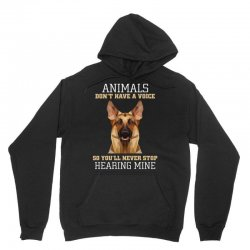 animals don't have a voice so you'll never stop hearing mine Unisex Hoodie   Artistshot
