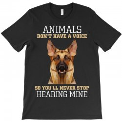 animals don't have a voice so you'll never stop hearing mine T-Shirt   Artistshot