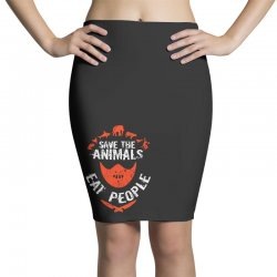 save animals eat people Pencil Skirts | Artistshot