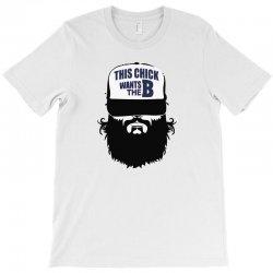 2 15  chick beard bearded beards T-Shirt   Artistshot