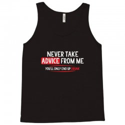 advice drunk Tank Top   Artistshot