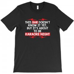 bar night T-Shirt | Artistshot