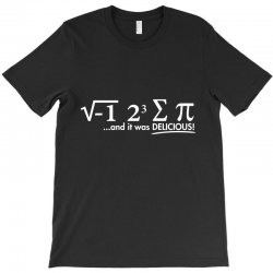 i ate some pie, and it was delicious T-Shirt | Artistshot