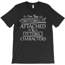 too attached T-Shirt   Artistshot