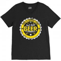 for a good time, just add beer V-Neck Tee | Artistshot
