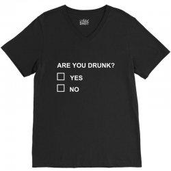 are you drunk V-Neck Tee | Artistshot