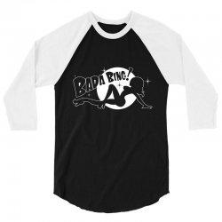 bada bing 3/4 Sleeve Shirt   Artistshot