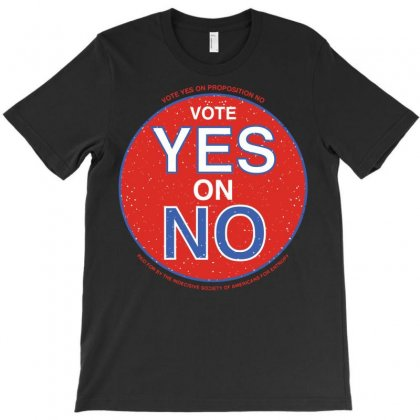 Vote Yes On No T-shirt Designed By Sayasiti