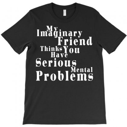 Imaginary Friend T-shirt Designed By Sayasiti