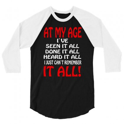 Aging Birthday Retirement Funny Saying 3/4 Sleeve Shirt Designed By Narayatees