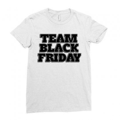 Team Black Friday Ladies Fitted T-shirt Designed By Kiva27