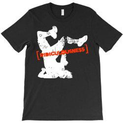 ridiculousness T-Shirt | Artistshot