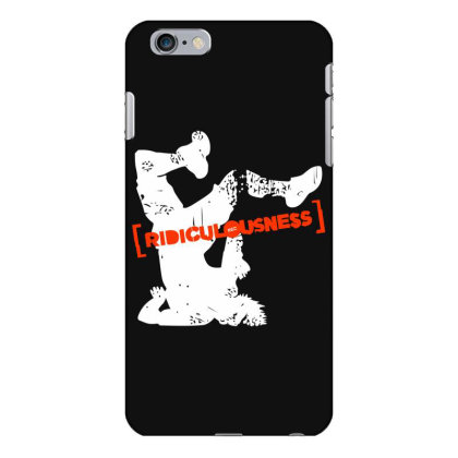 Ridiculousness Iphone 6 Plus/6s Plus Case Designed By Gooseiant