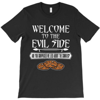Welcome To The Evil Side T-shirt Designed By Vanode Art