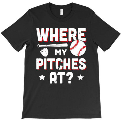 Where My Pitches T-shirt Designed By Vanode Art