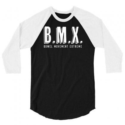 Bowel Movement Extreme 3/4 Sleeve Shirt Designed By Ditreamx