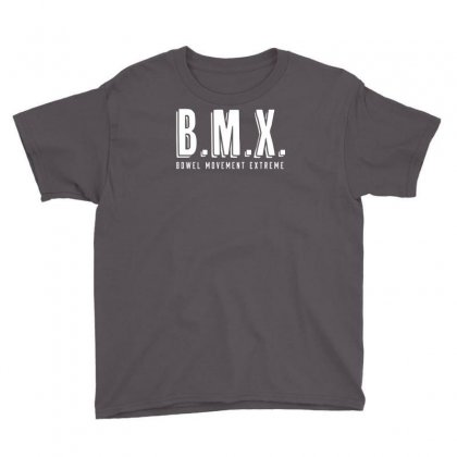 Bowel Movement Extreme Youth Tee Designed By Ditreamx