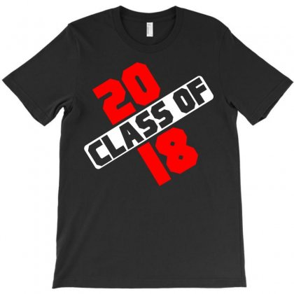 Class Of 2018 T-shirt Designed By Designbycommodus