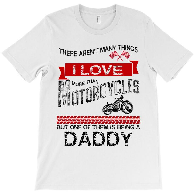 This Daddy Loves Motorcycles T-shirt | Artistshot