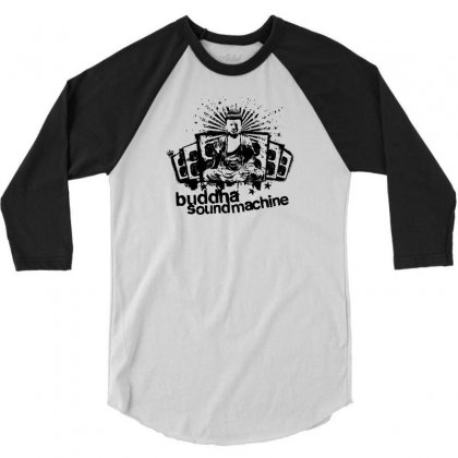 Buddha Sound Machine 3/4 Sleeve Shirt Designed By Ditreamx