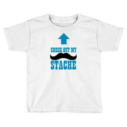 Check Out My Stache Toddler T-shirt Designed By Ditreamx