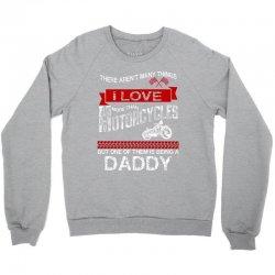 This Daddy Loves Motorcycles Crewneck Sweatshirt | Artistshot