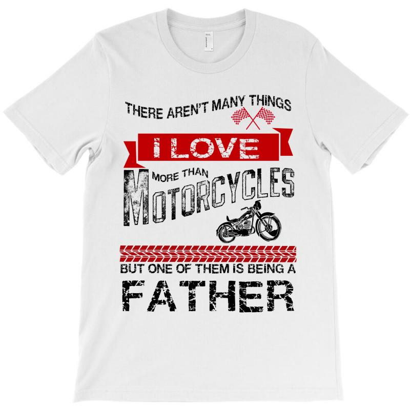 This Father Loves Motorcycles T-shirt | Artistshot