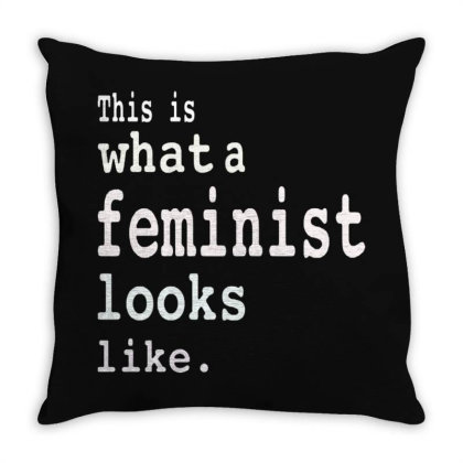 This Is What  A Feminist Look Like Throw Pillow Designed By Frizidan