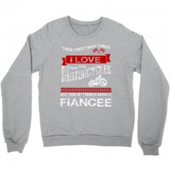 This Fiance Loves Motorcycles Crewneck Sweatshirt | Artistshot