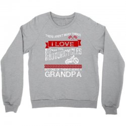 there arent many things i love more than motorcycles Crewneck Sweatshirt | Artistshot