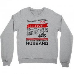 This Husband Loves Motorcycles Crewneck Sweatshirt | Artistshot
