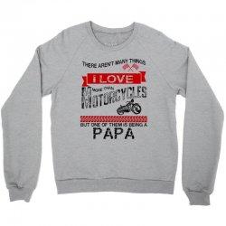 This Papa Loves Motorcycles Crewneck Sweatshirt | Artistshot