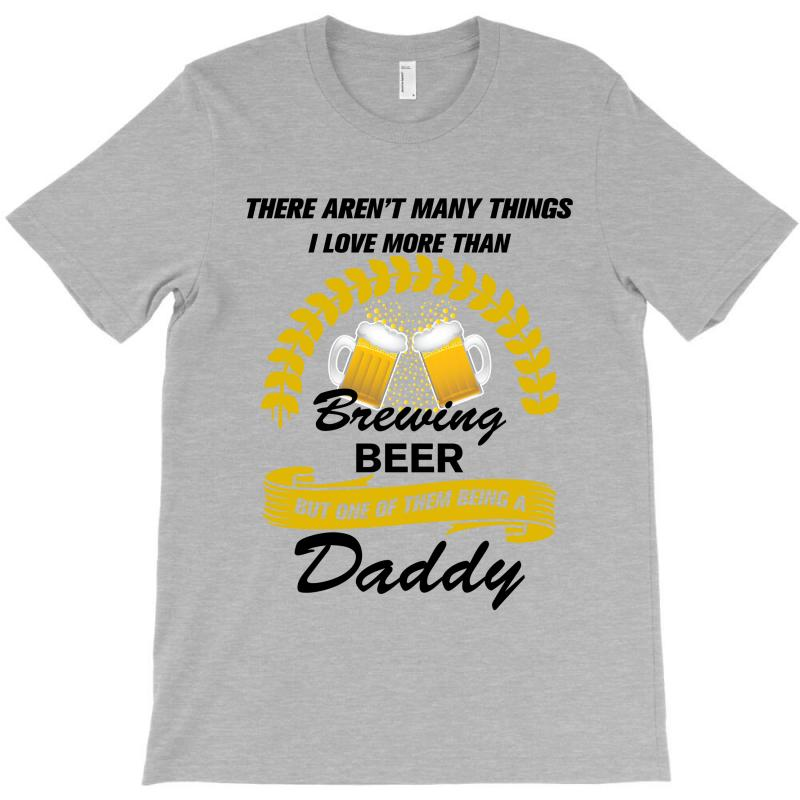 This Daddy Loves Brewing Beer T-shirt   Artistshot