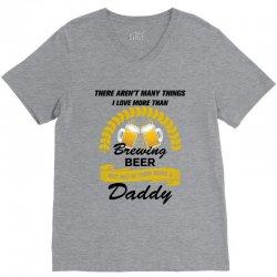 This Daddy Loves Brewing Beer V-Neck Tee   Artistshot