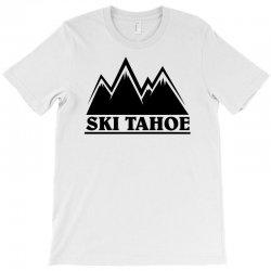 Ski Tahoe Mountains T-Shirt   Artistshot