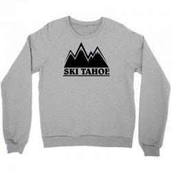 Ski Tahoe Mountains Crewneck Sweatshirt   Artistshot