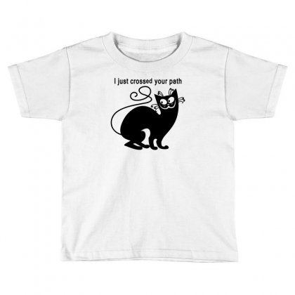 Crossed Your Path Toddler T-shirt Designed By Mdk Art