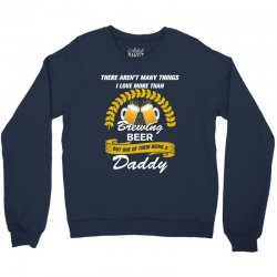This Daddy Loves Brewing Beer Crewneck Sweatshirt | Artistshot