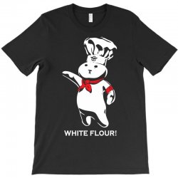white flour dough boy T-Shirt | Artistshot