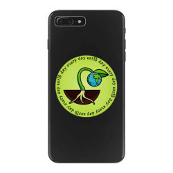 earth day every day iPhone 7 Plus Case | Artistshot