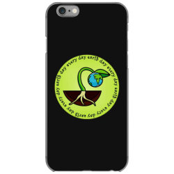 earth day every day iPhone 6/6s Case | Artistshot
