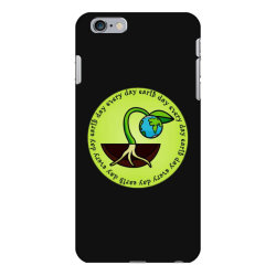 earth day every day iPhone 6 Plus/6s Plus Case | Artistshot