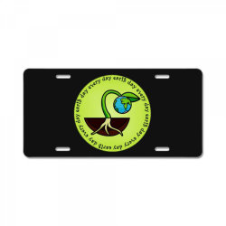 earth day every day License Plate | Artistshot