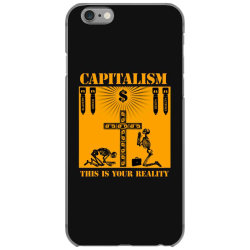 capitalism   this is your reality iPhone 6/6s Case | Artistshot