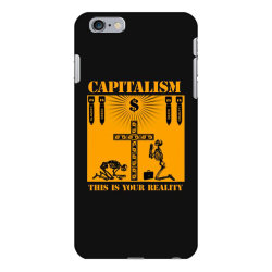 capitalism   this is your reality iPhone 6 Plus/6s Plus Case | Artistshot