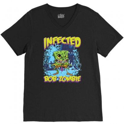 Infected Bob Zombie V-neck Tee Designed By Ditreamx